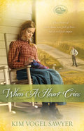 When a Heart Cries (#03 in Mountain Lake Minnesota Series) Paperback