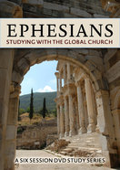 Ephesians: Studying With the Global Church (6 Sessions) (Dvd) DVD
