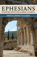 Ephesians: Studying With the Global Church (Study Guide) Paperback