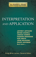 Interpretation and Application (#03 in The Preacher's Toolbox Series) Paperback