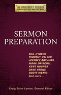 Sermon Preparation (#04 in The Preacher's Toolbox Series) Paperback
