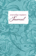 Journal: Everyday Matters