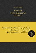 Novum Testamentum Graece Nestle-Aland 28Th Edition (Na28) (Novum Testamentum Graece Series) Hardback