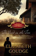 The Bird in the Tree (#01 in Eliot Family Trilogy Series) Paperback
