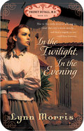 In the Twilight, in the Evening (#06 in Cheney Duvall Series) eBook