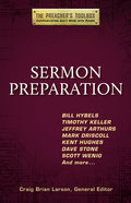 Sermon Preparation (#04 in The Preacher's Toolbox Series) eBook
