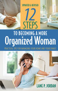 12 Steps to Becoming a More Organized Woman Paperback
