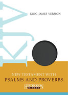 KJV New Testament With Psalms and Proverbs Black Flexi Back