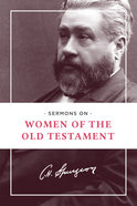 Sermons on Women of the Old Testament Paperback