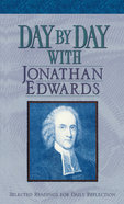 Day By Day With Jonathan Edwards Paperback