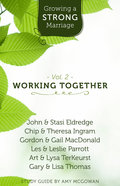 Growing a Strong Marriage: Working Together Study Guide (Volume 2) Paperback
