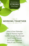 Growing a Strong Marriage DVD & Study Guide (Volume 2)