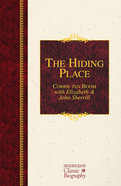 The Hiding Place (Hendrickson Classic Biography Series) Hardback