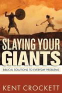 Slaying Your Giants Paperback