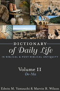 Dictionary of Daily Life in Biblical and Post-Biblical Antiquity (Vol 2) Paperback