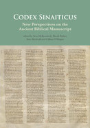 Codex Sinaiticus: New Perspectives on the Ancient Biblical Manuscript Hardback