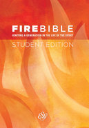 ESV Fire Bible Student Edition Hardback