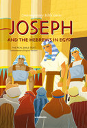 Contemporary Bible #02: Joseph and the Hebrews in Egypt (CEV) (#02 in Contemporary Bible Series (12 Vols))