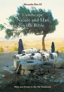 Landscape, Nature and Man in the Old Testament Bible Hardback