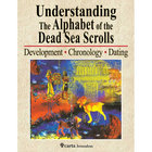 Understanding the Alphabet of the Dead Sea Scrolls Paperback