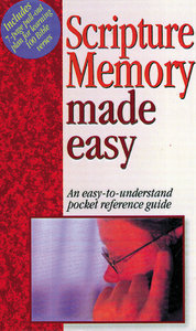 Scripture Memory Made Easy (Bible Made Easy Series)