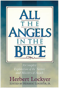 All the Angels in the Bible (Henderson All Series)
