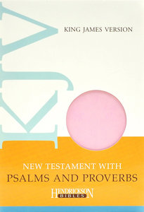 KJV New Testament With Psalms and Proverbs Pastel Pink