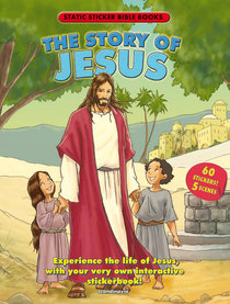 Static Sticker Bible Books: The Story of Jesus (Reusable Stickers)