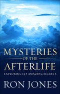 Mysteries of the Afterlife Paperback
