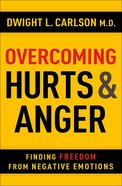 Overcoming Hurts and Anger Paperback