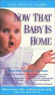 Now That Baby is Home Paperback
