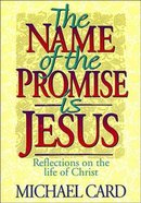 Name of the Promise is Jesus Paperback