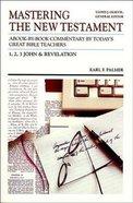 Mastering NT 1,2,3 John, Revelation Paperback