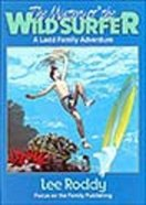 Mystery of the Wild Surfer (#06 in Ladd Family Adventures Series) Paperback