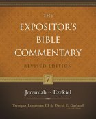 Jeremiah-Ezekiel (#07 in Expositor's Bible Commentary Revised Series)