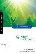 Titus - Spiritual Influence (New Community Study Series) Paperback