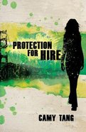 Protection For Hire (#01 in Protection For Hire Series)
