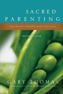 Sacred Parenting (Participant's Guide) Paperback