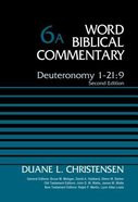 Deuteronomy 1-21:9 (Word Biblical Commentary Series)