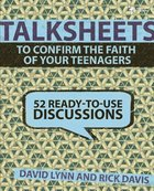 Confirm the Faith of Your Teenages (Talksheets Series) Paperback