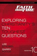 Faith Under Fire (Participant's Guide) Paperback