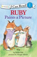 Ruby Paints a Picture (I Can Read!1 Series) Paperback