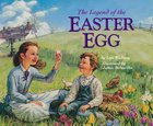 The Legend of the Easter Egg Paperback