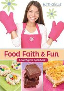 Cooking Up Holiday Fun With Faithgirlz eBook