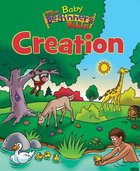 Creation (Baby Beginner's Bible Series) Board Book