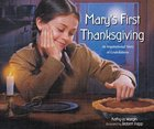 Mary's First Thanksgiving Paperback
