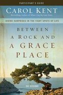 Between a Rock and a Grace Place (Participant's Guide With Dvd) Pack