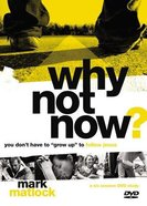 Why Not Now? DVD & Leader's Guide (Pack)