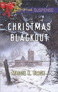Christmas Blackout (Love Inspired Suspense Series) eBook