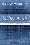 Romans (Macarthur Bible Study Series)